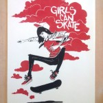 Serigraphie Girls can Skate